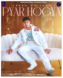 Pyar Hgya Jassa Dhillon Ft. Gur Sidhu Download Original Official Mp3 | DjPunjab