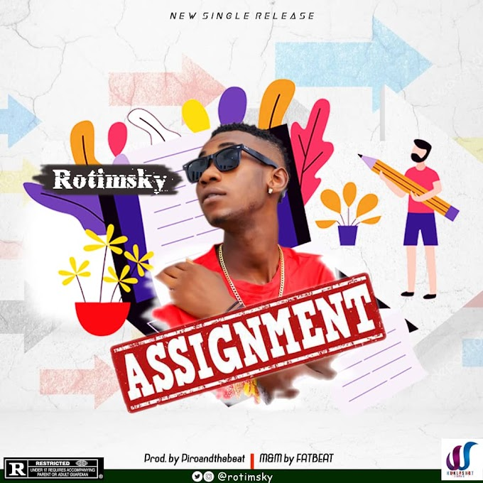 Music:- Rotimsky - Assignment