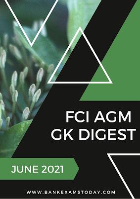 FCI AGM GK Digest: June 2021