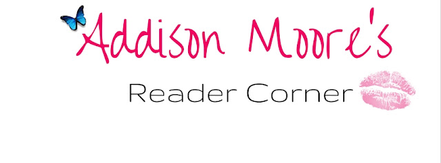 Addison Moore's Readers Corner
