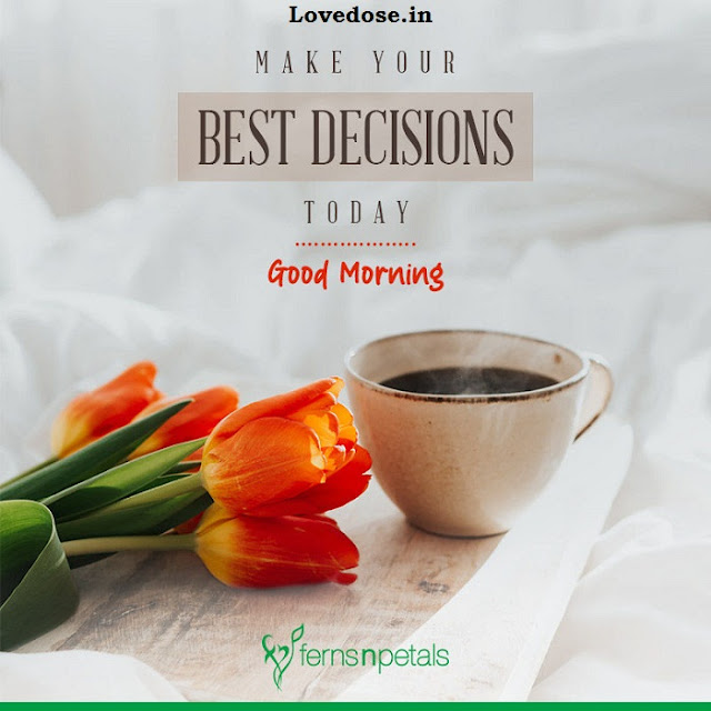 Best Good Morning Quotes and Wishes (2021)