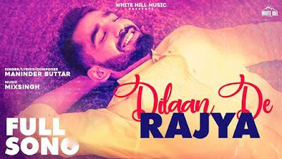 Dilaan De Rajya Song Lyrics - Maninder Buttar