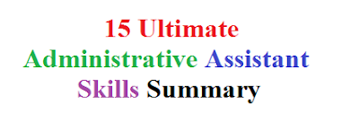 15 Ultimate Administrative Assistant Skills Summary