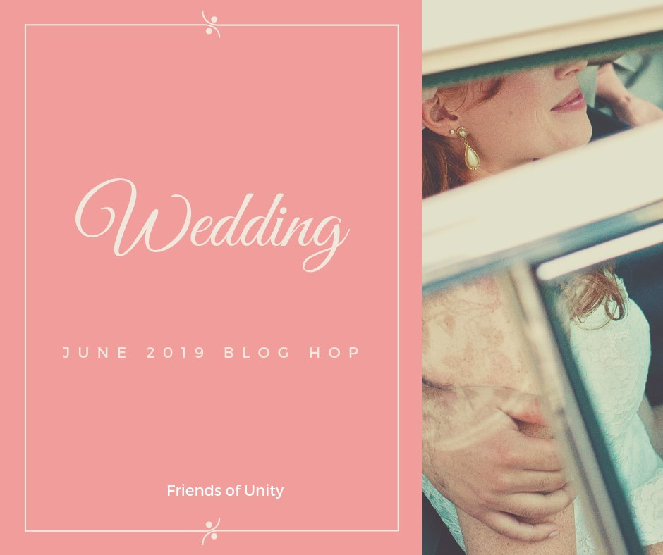 What's Brewin' From Robyn's Nest: Friends of Unity, June Wedding