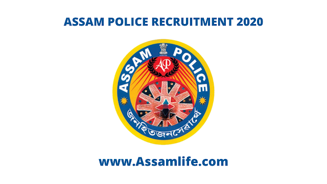 ASSAM POLICE RECRUITMENT 2020: Civil Defence & Home Guards