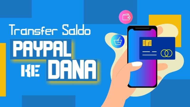 Cara Transfer Saldo PayPal ke Dana