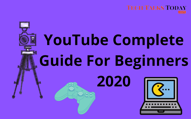 Full Beginners Guide For Being A Sucessful YouTuber And Beginners In 2020