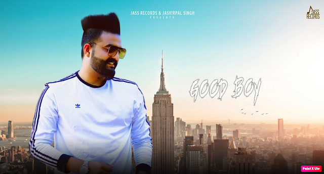 Good Boy Lyrics- Guri Sandhu || The Lyrics House