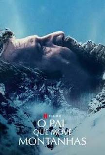 Baixar O Pai que Move Montanhas isto é Poster Torrent Download Capa