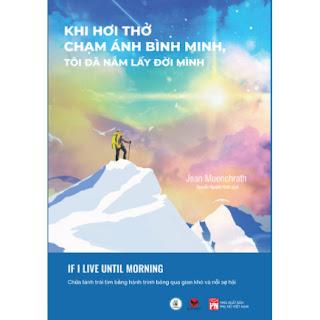 Khi Hơi Thở Chạm Ánh Bình Minh, Tôi Đã Nắm Lấy Đời Mình ebook PDF EPUB AWZ3 PRC MOBI