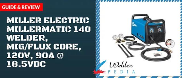 Millermatic 140 MIG Welder