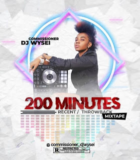 [Mixtape] Commissioner DJ wysei – 200 mins mix