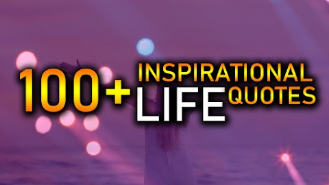 100+ Inspirational Life Quotes To Achieve Success in 2019