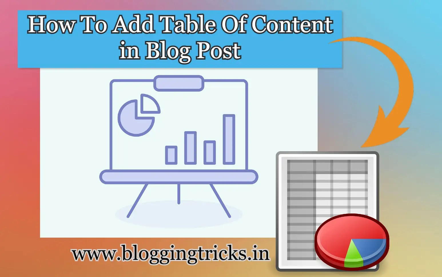 How to Add Automatically Table of Contents in Blogger Posts- Tips & Tricks [2020]