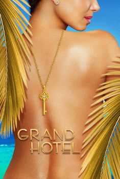 Grand Hotel 1ª Temporada Torrent – WEB-DL 720p/1080p Dual Áudio