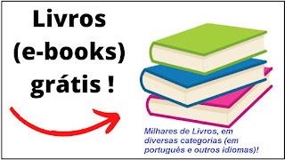 Livros (em formato digital - eBooks) grátis na Amazon (para você baixar - fazer download)!