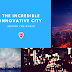 The incredible innovative city around the world