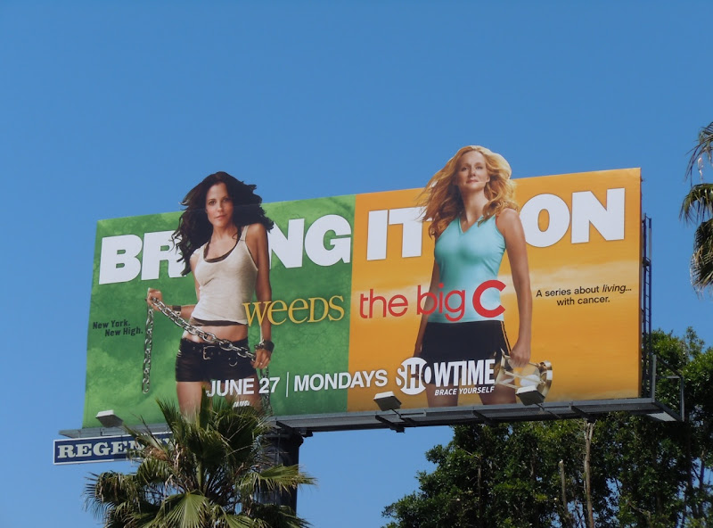 Bring It On Weeds Big C billboard