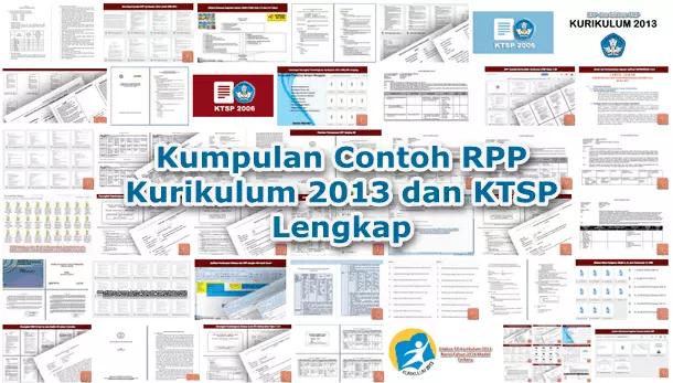 Kumpulan Contoh RPP Kurikulum 2013 dan KTSP Lengkap