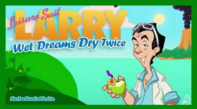 Spesifikasi PC Untuk Leisure Suit Larry - Wet Dreams Dry Twice