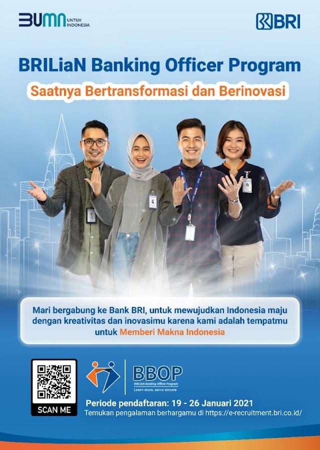 Loker Bank BRI, BRILiaN Banking Officer Program Periode 19 - 26 Januari 2021