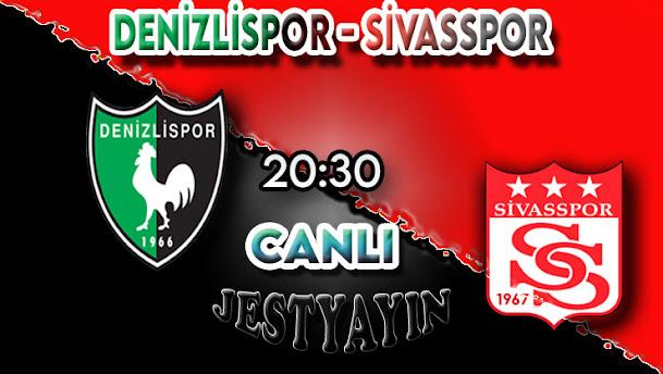 Denizlispor - Sivasspor canlı maç izle
