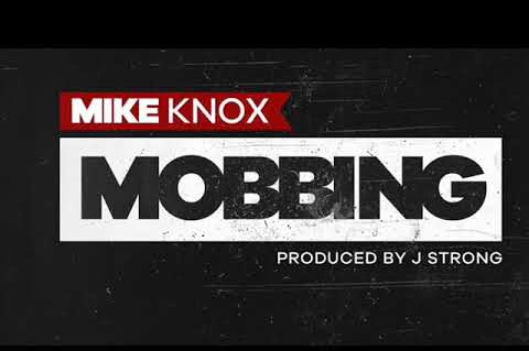 Listen: Mike Knox - Mobbing