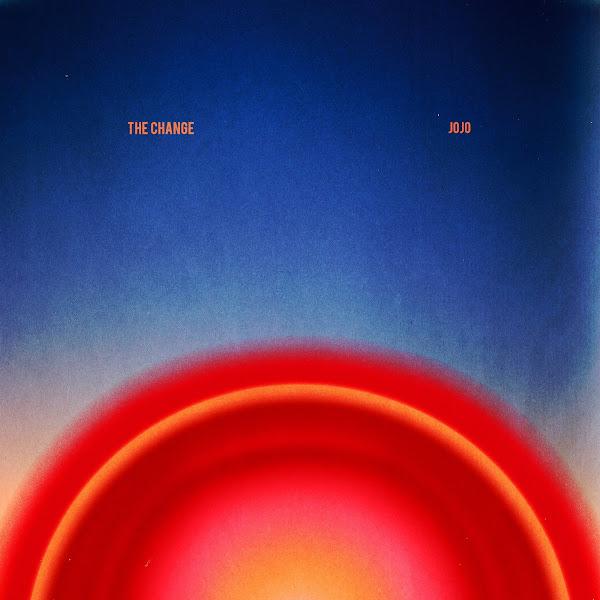 JOJO - The Change