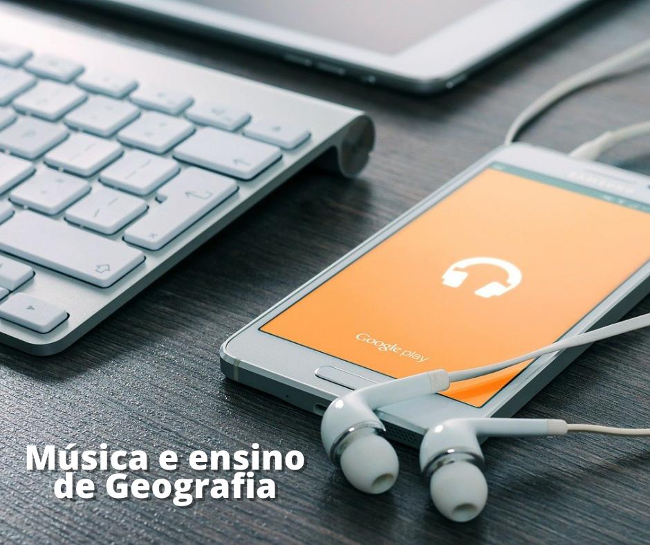 A música e o ensino da Geografia