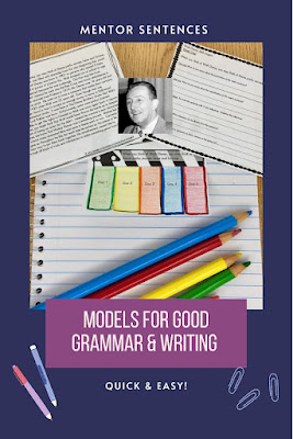 I use Mentor Sentences as MODELS of good grammar and writing.
