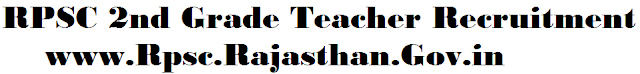 http://www.rpsc2ndgradeteacherrecruitment.in/2016/05/rpscrajasthangovin-rpsc-teacher-second.html