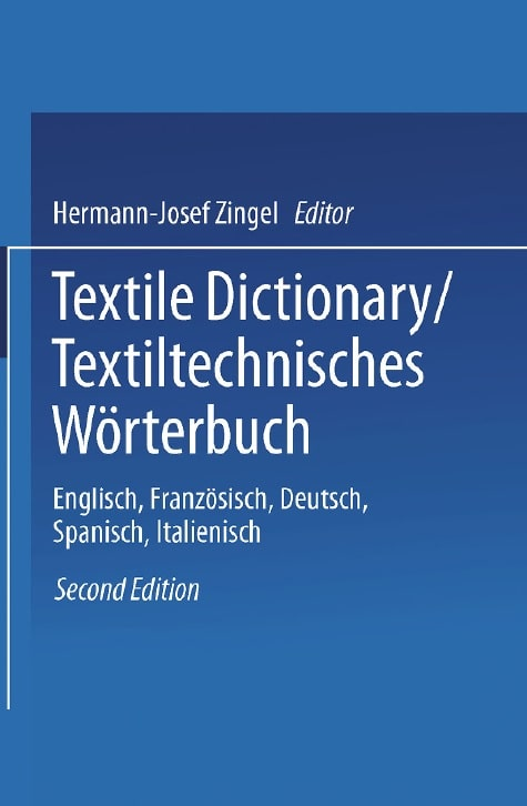 Textile Dictionary: English/American- German- French-Spanish - Italian
