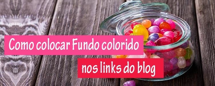 Como colocar Fundo colorido nos links