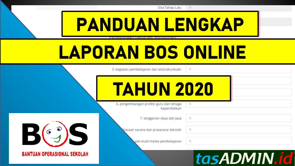 Panduan Lengkap Laporan Bos Online Tahun 2020 Tasadmin
