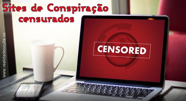 Sites de Conspiração Censurados