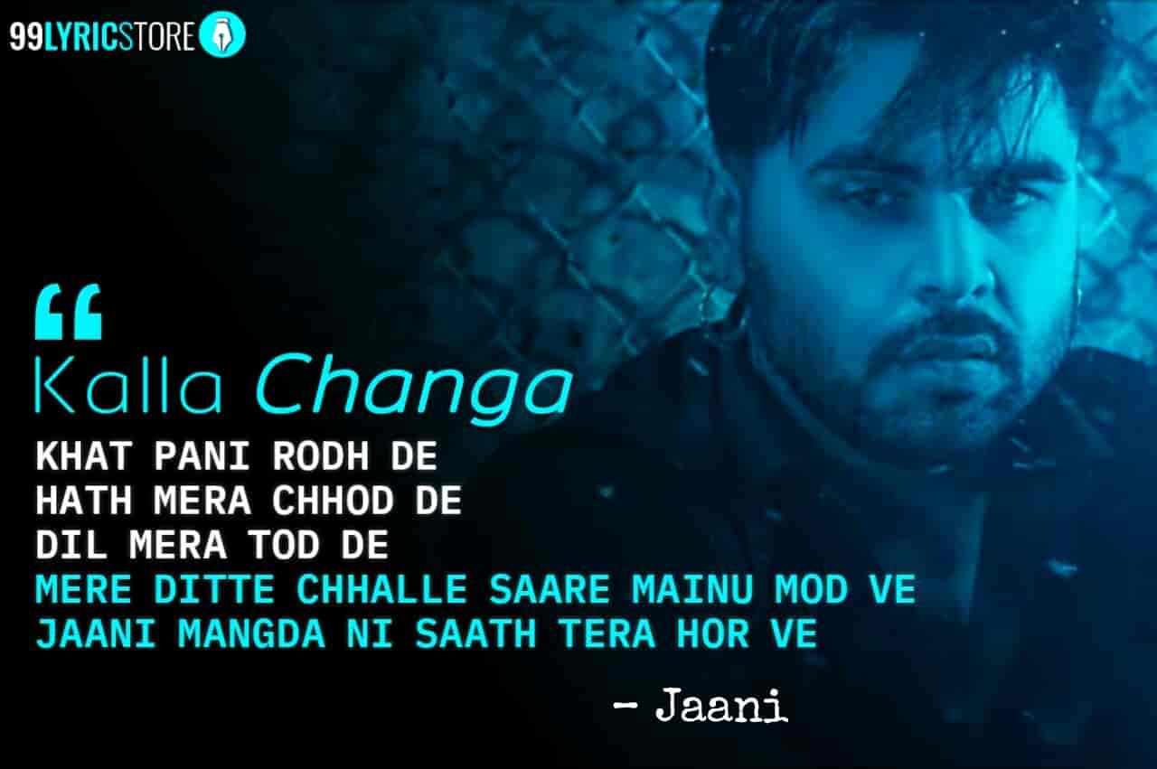 Kalla Changa Jaani Song Image Quotes