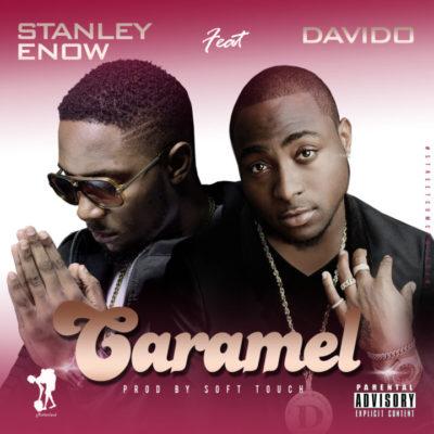 Stanley Enow – Caramel ft. Davido [New Song] mp3made.com.ng