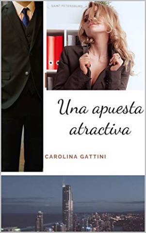 Una apuesta atractiva – Carolina Gattini