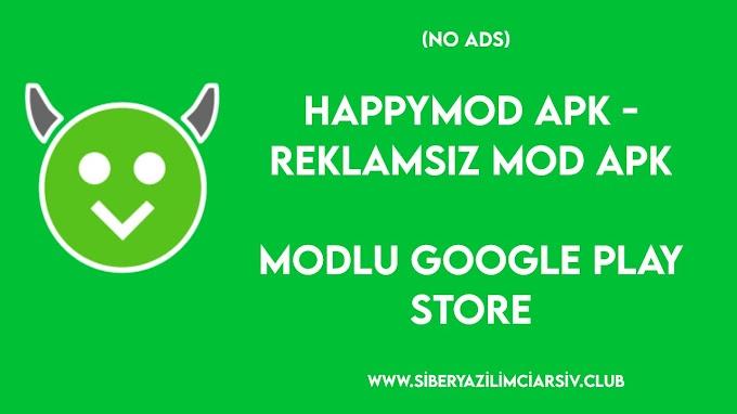 HappyMod Mod Apk - Reklamsız (No Ads)