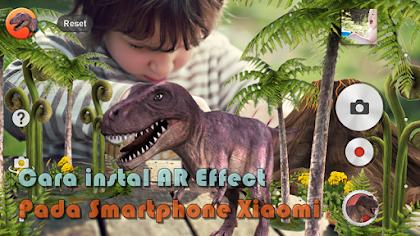 Cara Instal AR Effect kamera Pada Smartphone Xiaomi