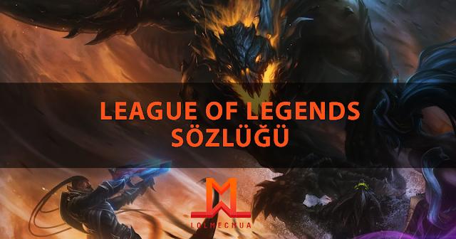 League Of Legends Terimleri (B)