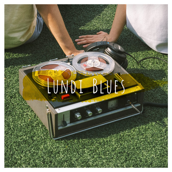 Lundi Blues – Wake Up