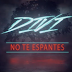 """DIVI ESTRENA EL VIDEOCLIP DE """"NO TE ESPANTES""""."""