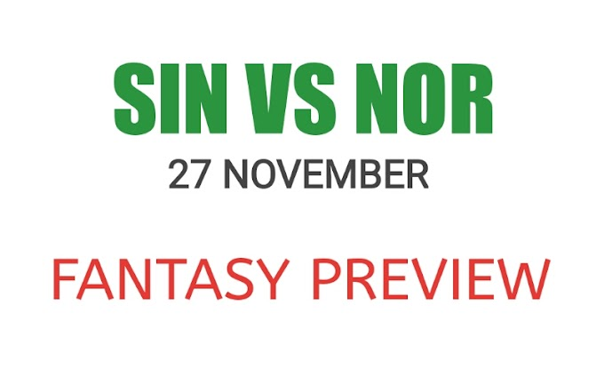 SIN VS NOR Match Preview