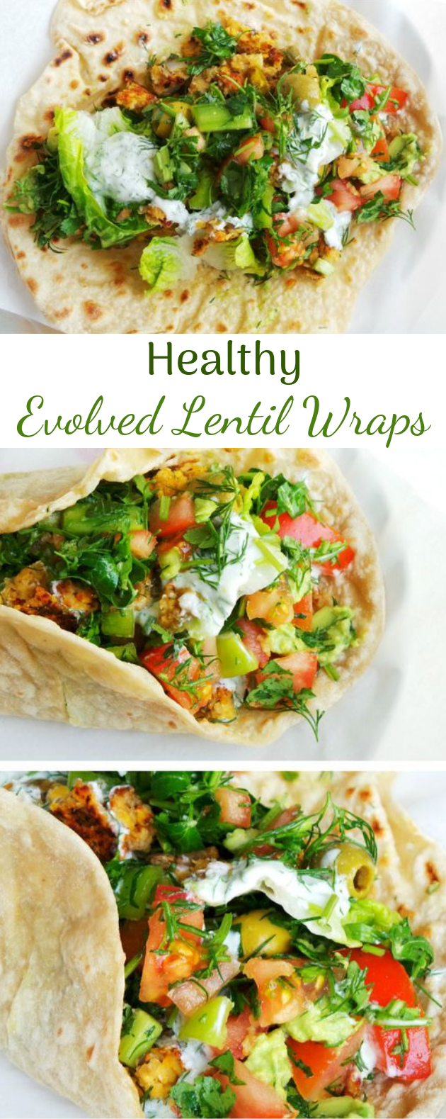 EVOLVED LENTIL WRAPS #veganmeal #healthy