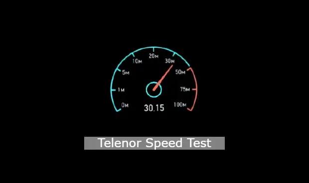 Telenor Speed Test - Telenor Internet Speed Test