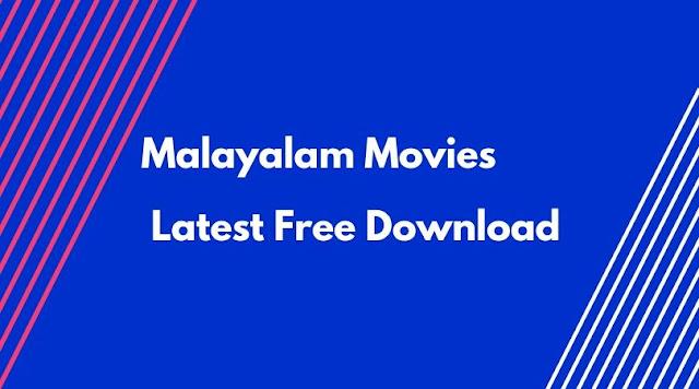 Malayalam Movies Latest Free Download