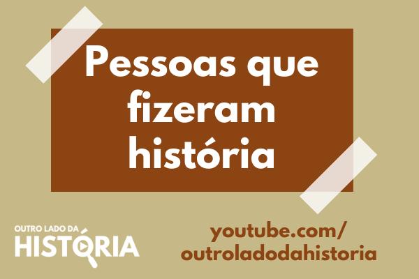 Personagens históricos do Brasil