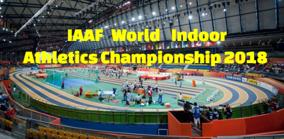 iaaf World Indoor Athletics Championships 2018, mens, womens,  Results, Medals, Summary.