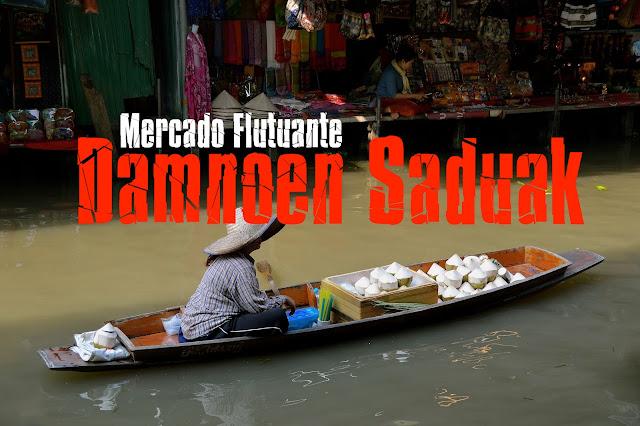Como visitar o mercado flutuante de Damnoen Saduak - Tailândia